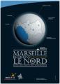 Dans le cadre du Festival Marseille retrouve le nord